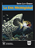 La Era Microglobal