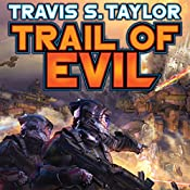 Trail of Evil: Tau Ceti, Book 4 | Travis S. Taylor