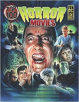 Top 100 Horror Movies: Gary Gerani, Steve Chorney