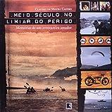 img - for Meio Seculo No Limiar Do Perigo book / textbook / text book