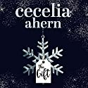The Gift Audiobook by Cecelia Ahern Narrated by Mark Meadows