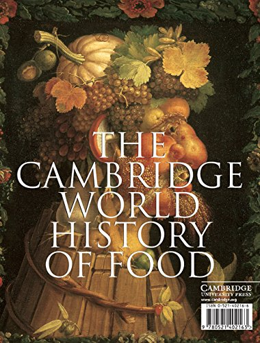The Cambridge World History of Food (2-Volume Set) by Kenneth F Kiple