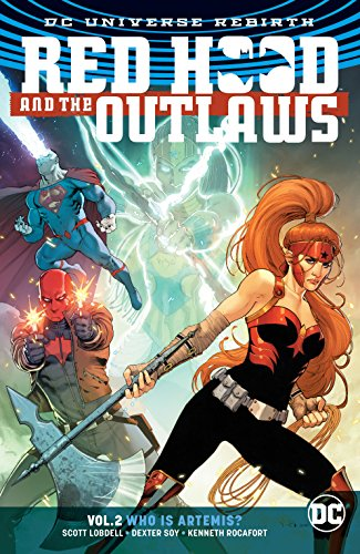 Pdf Graphic Novels Red Hood and the Outlaws (2016-) Vol. 2: Who is Artemis