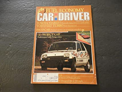 Car And Driver Feb 1981 The Good Life At 143 MPH (Sign Me Up)