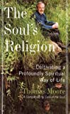 The Soul's Religion, Thomas Moore, 0060192860