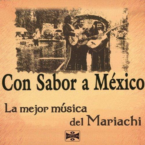 ... Con Sabor a México: La Mejor M..