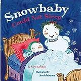 Snowbaby Could Not Sleep, Kara LaReau, 0316607037