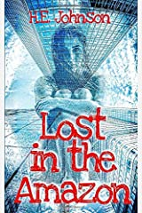 Lost in the Amazon Paperback