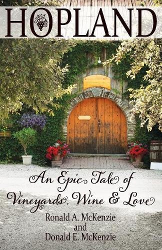 Vineyard Harvest (Hopland: An Epic Tale of Vineyards, Wine, and Love)