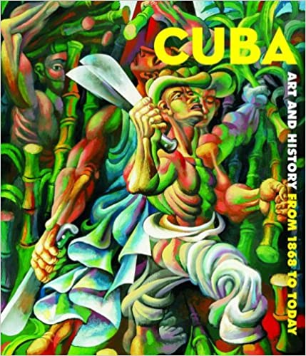 Cuba: Art and History from 1868 to Today (English and Spanish Edition)