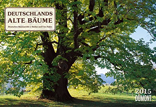 Deutschlands alte Bäume - Kalender 2015