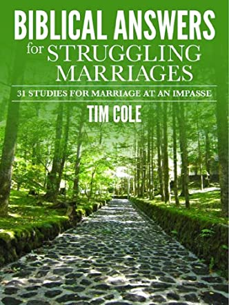 Biblical Answers for Struggling Marriages