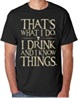 i drink and i know things for Men T-shirt
