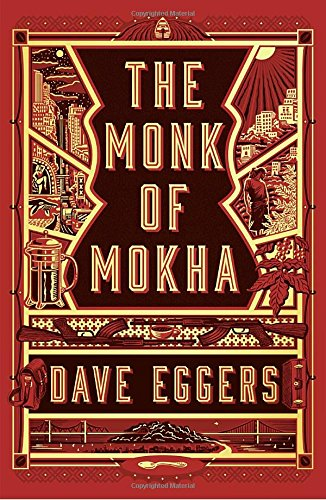 Book cover from The Monk of Mokha by Dave Eggers