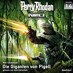 Die Giganten von Pigell (Perry Rhodan NEO 14)