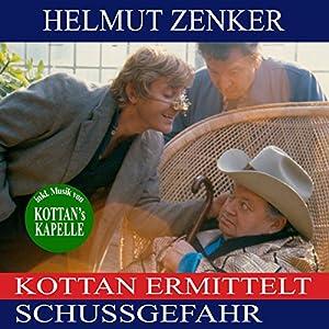 Kottan ermittelt: Schussgefahr (Kottan ermittelt) Hörbuch