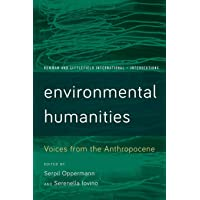 Environmental Humanities: Voices from the Anthropocene