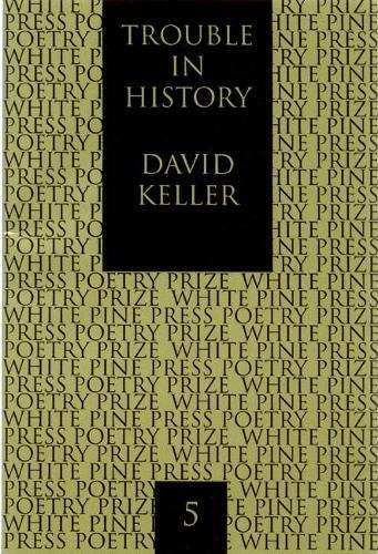 Download Trouble in History (White Pine Press Poetry Prize) pdf