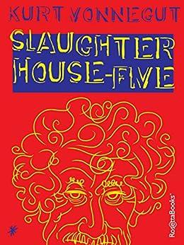 Slaughterhouse-Five by [Vonnegut, Kurt]