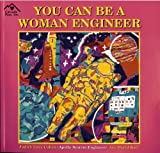 You Can Be a Woman Engineer, Judith Love Cohen, 1880599503