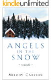 Angels in the Snow: A Novella