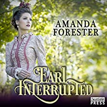 Earl Interrupted: The Daring Marriages, Book 2 Audiobook by Amanda Forester Narrated by Carolyn Morris
