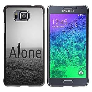 Dragon Case - FOR Samsung ALPHA G850 - let me alone - Caja protectora de pl??stico duro de la cubierta Dise?¡Ào Slim Fit