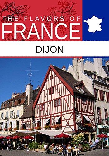 (Flavors oF France, Dijon)