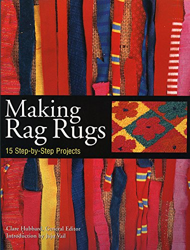 - Making Rag Rugs: 15 Step-by-Step Projects