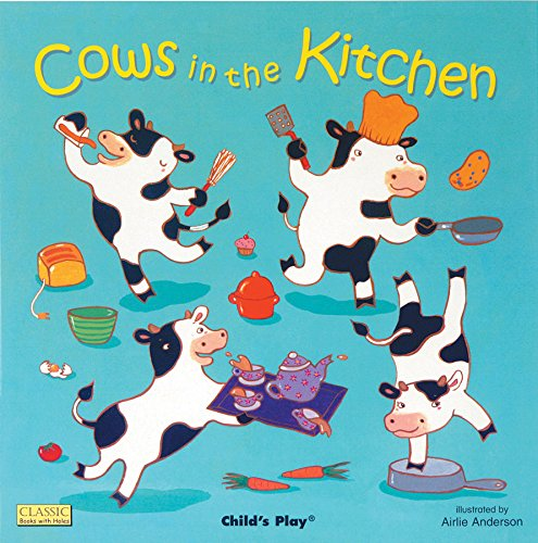 Cows in the Kitchen (Classic Books with Holes)]()