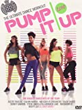 Pump It Up 2010 : The Ultimate Dance Workout