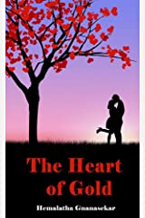 THE HEART OF GOLD Kindle Edition