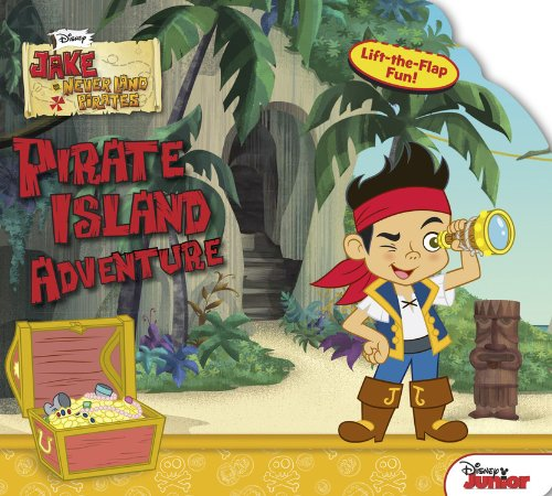 Jake and the Never Land Pirates Pirate Island Adventure (Sneak-A-Peek)