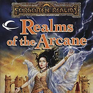 Realms of the Arcane Audiobook