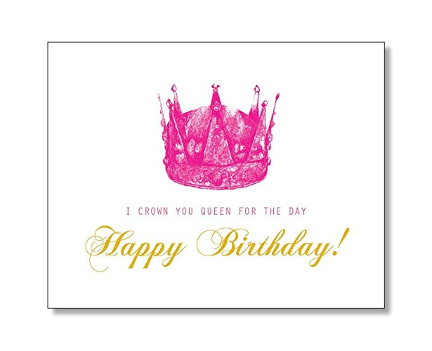 Amazon Com Queen For The Day Happy Birthday Card Handmade