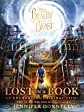Disney Beauty and the Beast Lost in a Book: An Enchanting Original Story (Novel)