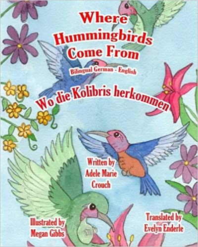 Book Where Hummingbirds Come From Bilingual German English