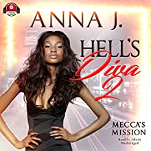 Mecca's Mission: Hell's Diva, Book 2 Audiobook by Anna J. Narrated by  iiKane