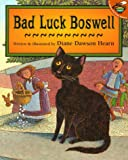 Bad Luck Boswell, Diane  Dawson Hearn, 0689829450