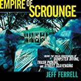Empire of Scrounge, Jeff Ferrell, 0814727379