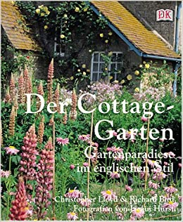Der CottageGarten: Amazon.de: Christopher Lloyd, Richard Bird: Bücher