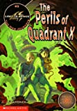 The Perils of Quadrant X (Lost in Space the New Journeys)