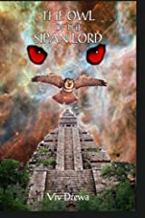 The Owl of the Sipan Lord Kindle Edition