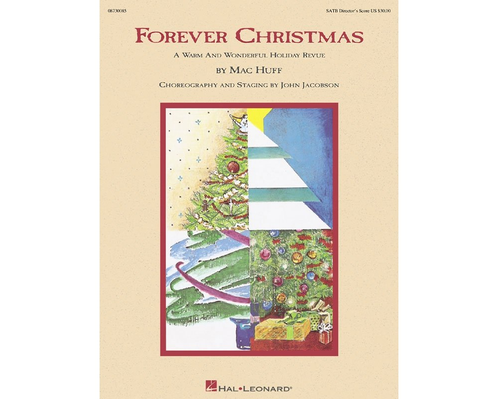 Hal Leonard Forever Christmas (Holiday Revue) SATB Score arranged by Mac Huff ebook