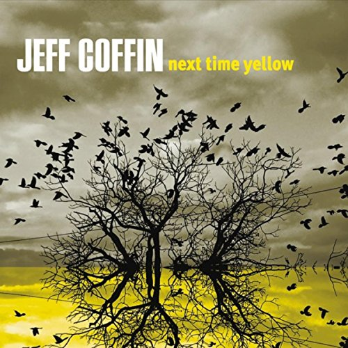 Jeff Coffin - Next Time Yellow - (EUR0415) - CD - FLAC - 2017 - HOUND Download