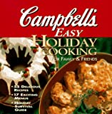 Campbell's Easy Holiday Cooking, Campbells Staff, 069620326X