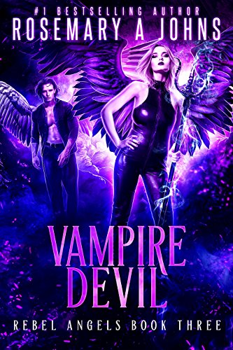 Vampire Devil (Rebel Angels Book 3) by [Johns, Rosemary A]