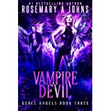 Vampire Devil (Rebel Angels Book 3)