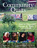 Community Quilts, Karol Kavaya and Vicki Skemp, 1579903770