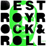 Destroy Rock & Roll